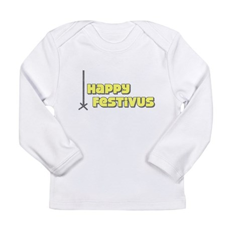 Happy Festivus Long Sleeve Infant T-Shirt