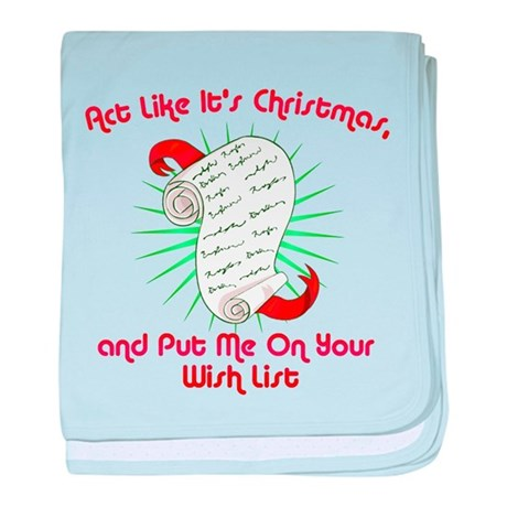 Act Like It's Christmas baby blanket