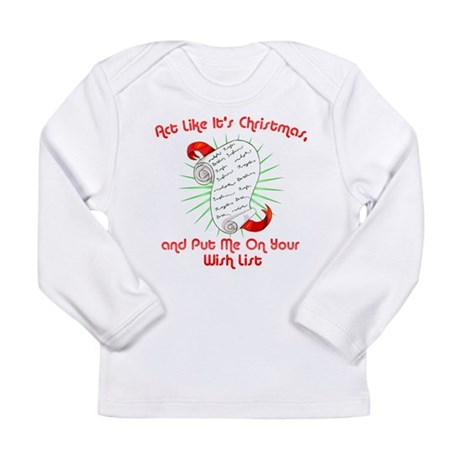 Act Like It's Christmas Long Sleeve Infant T-Shirt