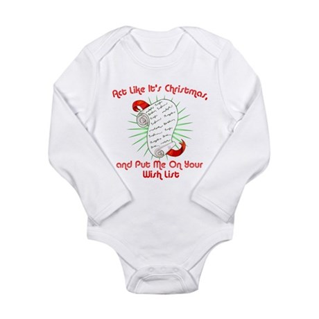Act Like It's Christmas Long Sleeve Infant Bodysui