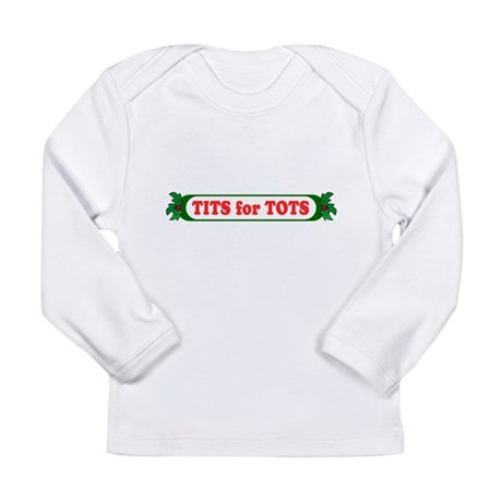 Tits for Tots Long Sleeve Infant T-Shirt