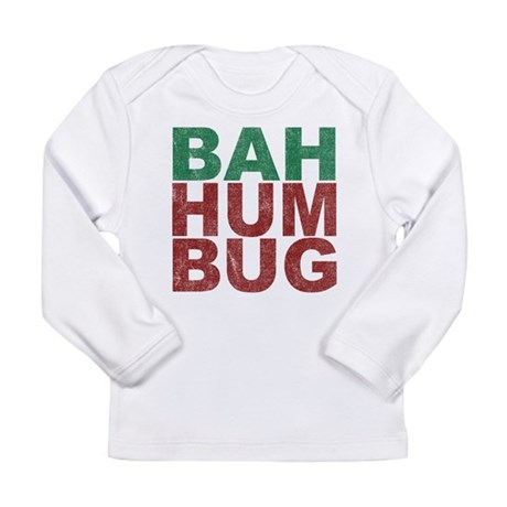 Bah Humbug Long Sleeve Infant T-Shirt