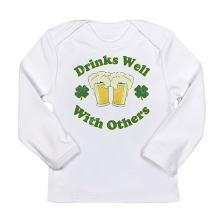 Drinks Well With Others Long Sleeve Infant T-Shirt