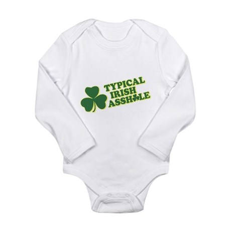 Typical Irish Asshole Long Sleeve Infant Bodysuit