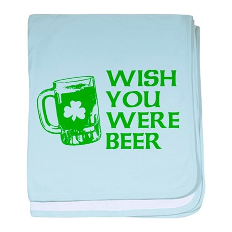 Wish You Were Beer baby blanket