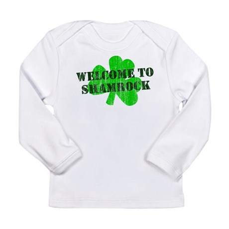 Welcome to Shamrock Long Sleeve Infant T-Shirt