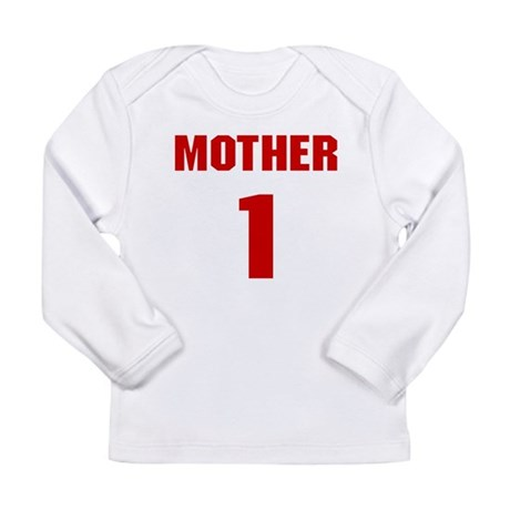 #1 Mother - Jersey Long Sleeve Infant T-Shirt