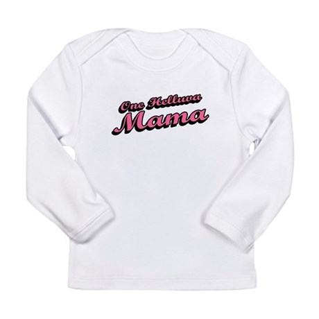 One Helluva Mama Long Sleeve Infant T-Shirt