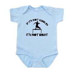 If it's not hurdles it's not right Infant Bodysuit