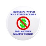 "Walking Wallet 3.5"" Button"