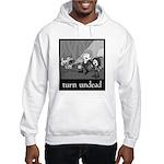Turn Undead Hooded Sweatshirt