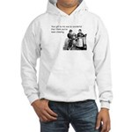 Think You've Been Cheating Hooded Sweatshirt