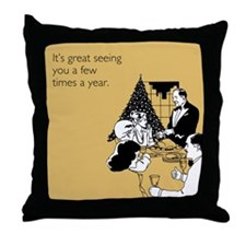Few Times A Year Throw Pillow