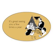 Few Times A Year Sticker (Oval)
