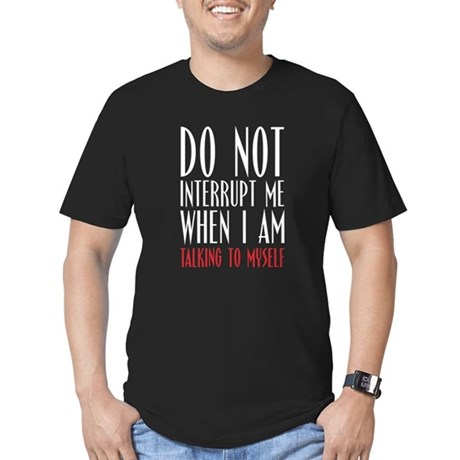 Don't Interrupt me Men's Fitted T-Shirt (dark)