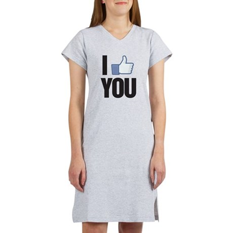 I like you Women's Nightshirt