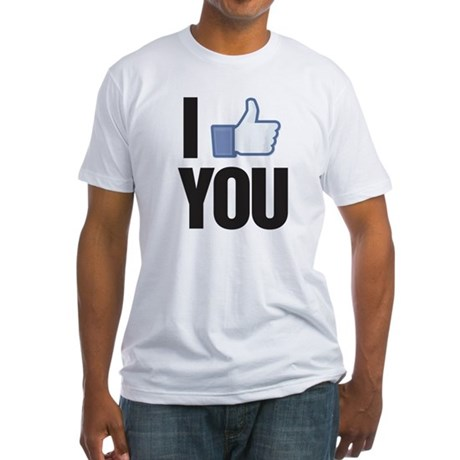 I like you Fitted T-Shirt