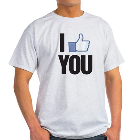 I like you Light T-Shirt