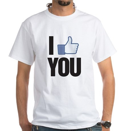 I like you White T-Shirt