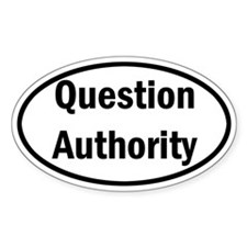 Question Authority Decal