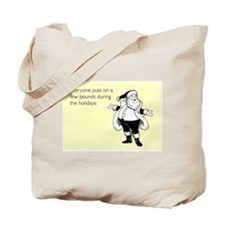 Holiday Pounds Tote Bag