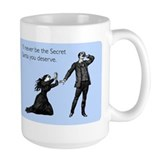 Secret Santa You Deserve Mug