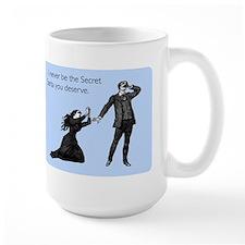 Secret Santa You Deserve Large Mug