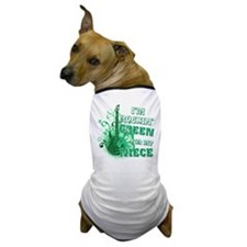 I'm Rockin Green for my Niece Dog T-Shirt