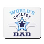 World's Coolest Dad Mousepad