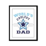 World's Coolest Dad Framed Panel Print