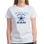 World's Coolest Dad Women's T-Shirt