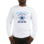 World's Coolest Dad Long Sleeve T-Shirt