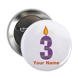 Custom 3rd Birthday Candle 2.25&quot; Button