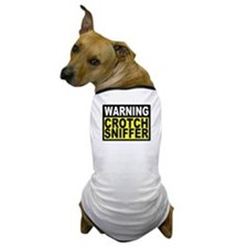 Warning Crotch Sniffer Dog T-Shirt