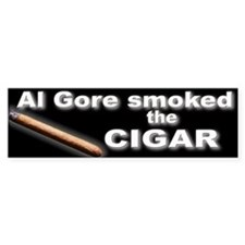 Al Gore Smoked the Cigar Bumper Sticker