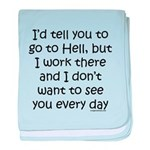 Work in hell funny baby blanket