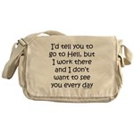 Work in hell funny Messenger Bag