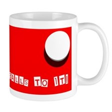 Balls To It Small Mug
