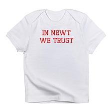 In Newt We Trust Infant T-Shirt