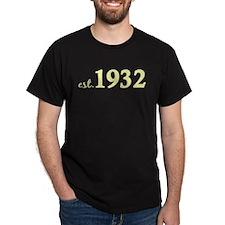 Est 1932 (Birth Year) T-Shirt