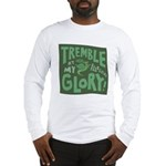 Snail: Tremble... Long Sleeve T-Shirt