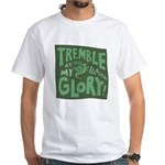 Snail: Tremble... White T-Shirt