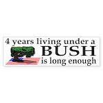 4 years under Bush Bumper Sticker