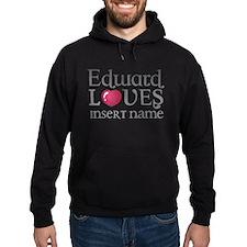 Edward Loves Hoodie