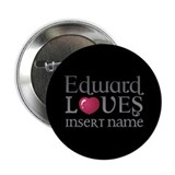 "Edward Loves 2.25"" Button"