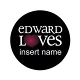 Edward Loves 3.5&quot; Button