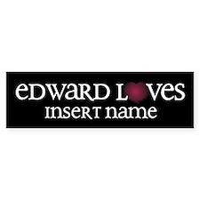 Edward Loves Bumper Sticker