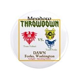"Meadow Throwdown 3.5"" Button"