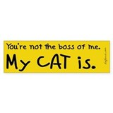 Boss of Me Bumper Bumper Sticker