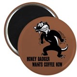 "Honey Badger Wants Coffee 2.25"" Magnet (100 pack)"
